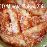 Easy Baked Ziti @10minutedinners.com