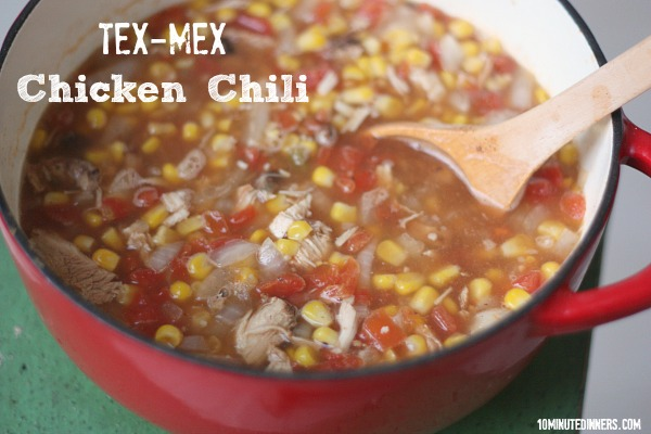 Tex Mex Chicken Chili @10MinuteDinners