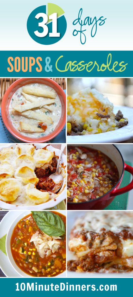31 Days of Soups and Casseroles at 10MinuteDinners